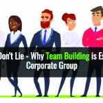 Team Building is Essential For Every Corporate Group: Infographic